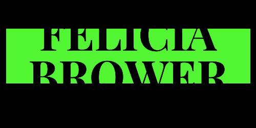 Felicia Brower | Freelance Writer
